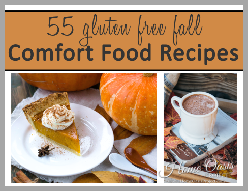 55 Gluten Free Fall Comfort Food Recipes