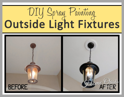 Spray painting outside light fixtures home oasis project are your outside light fixtures looking shabby and dated paint chipping off discolored buggy and just gross are you a diyer and want to save money by workwithnaturefo